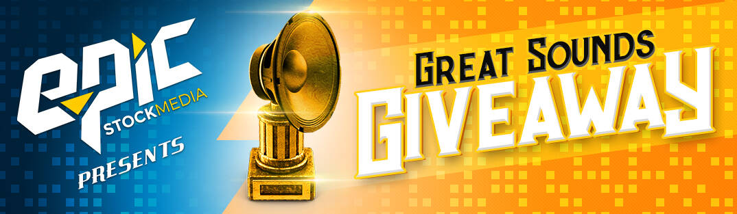 epic stock media great sounds giveaway