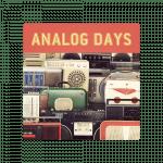 Analog Days Sound effects of analog equipment