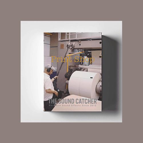 Print Shop Sound effect environment collection