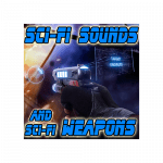 Sci-Fi Sounds and Sci-Fi Weapons - Sci-Fi sound effects for mobile games and