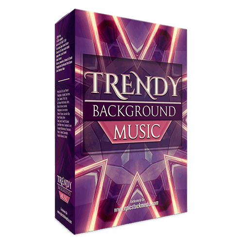 Trendy Background Music - royalty free production music tracks, perfect for film, games, and TV