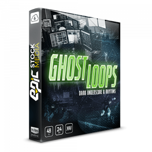 Ghost Loops – Dark Underscore & Rhythms - A Trailer and underscore music loop Sample Sounds Effects Library