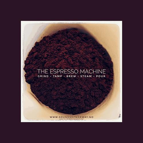 The Espresso Machine Coffee Machine Sound Effects