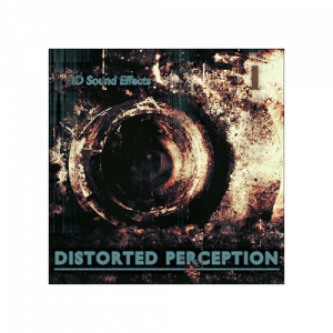 Distorted Perception Sound effects