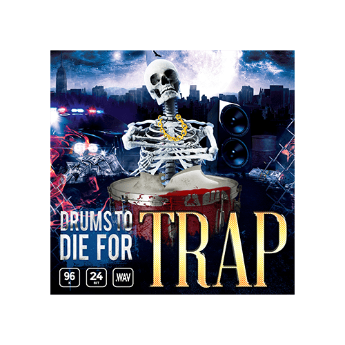 Drums To Die For Trap Cover Hip Hop and Trap Drum Samples