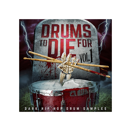 Drums to Die For Cover V1 Dark Hip Hop Drum Samples