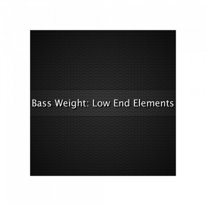Bass Weight Low End Elements
