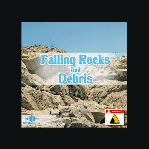 Falling Rocks and Debris