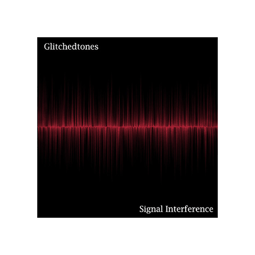 Glitchedtones Signal Interference