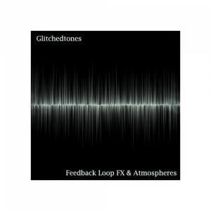 Feedback Loop FX Atmospheres