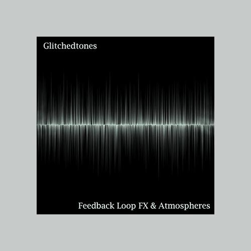 Feedback Loop FX Atmospheres