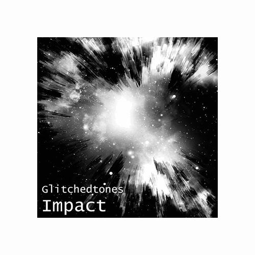 Glitchedtones Impact