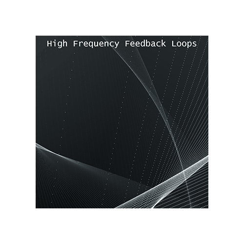 High Frequency Feedback Loops