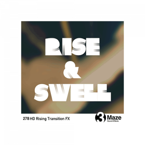 Rise and Swell Sound effects