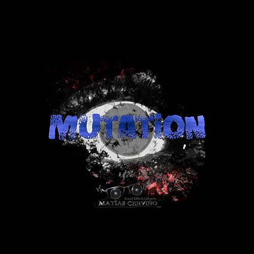 mutation sound effects