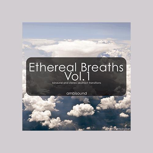 Ethereal Breaths Vol 1