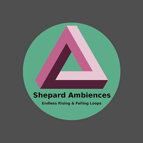 Shepard Ambiences