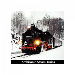 Ambisonic-Steam-Trains