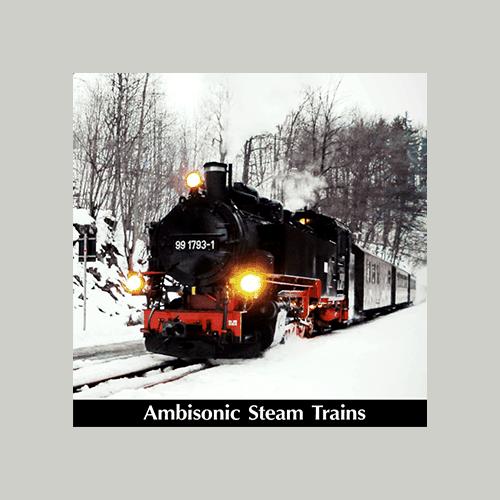 Ambisonic-Steam-Trains