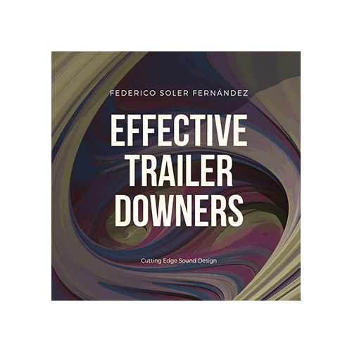Effective Trailer Downers -Cinematic Sound Effects