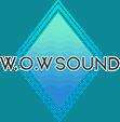 W.O.W Sound