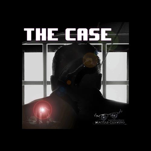 The Case - suspense tension sounds